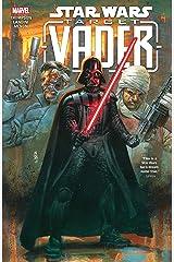 Star Wars: Target Vader (Star Wars: Target Vader (2019) Book 1) Kindle Edition