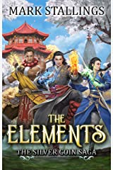 The Elements (Silver Coin Saga Book 1) Kindle Edition