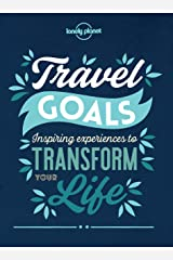 Travel Goals (Lonely Planet) Kindle Edition
