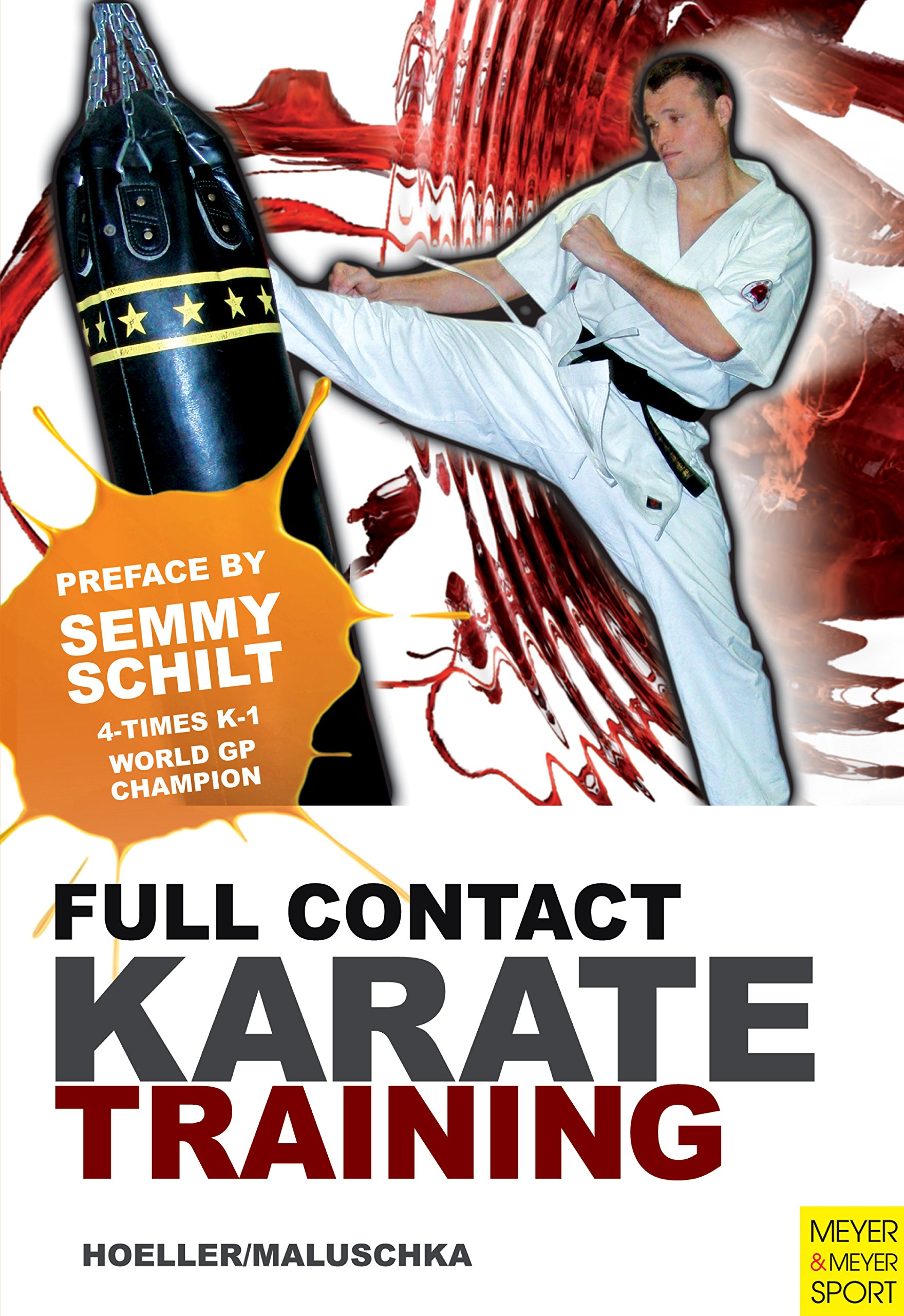 Download Full Contact Karate Training: Preface by Semmy Schilt (English Edition)