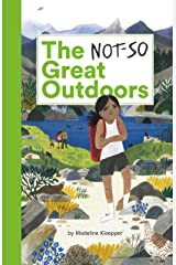 The Not-So Great Outdoors Hardcover