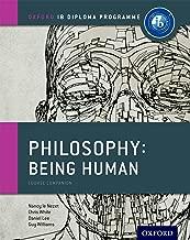 IB Philospohy: Being Human (Oxford IB Diploma Programme)