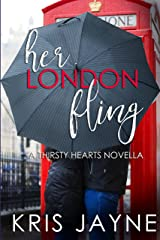 Her London Fling (Thirsty Hearts Novellas Book 1) Kindle Edition