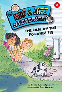 The Case of the Poisoned Pig (Book 2) (The Milo & Jazz Mysteries ®)
