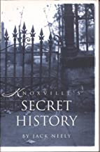 Knoxville's Secret History