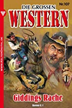 Die großen Western 107: Giddings Rache (German Edition)