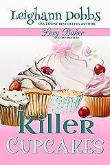 Killer Cupcakes (Lexy Baker Cozy Mystery Series Book 1) Kindle Edition