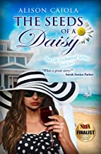 The Seeds Of A Daisy: The Lily Lockwood Series: Book One (Women's Fiction) (English Edition)