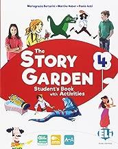 The story garden. Per la Scuola elementare. Con e-book. Con espansione online [Lingua inglese]: 4