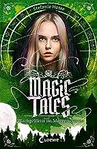 Magic Tales - Wachgeküsst im Morgengrauen: Romantasy für Teenager ab 13 Jahre (German Edition)