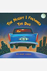 The Night I Followed the Dog Paperback