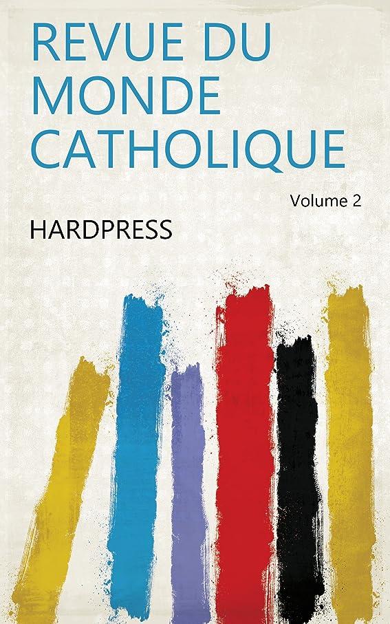 アレルギーメタリックトランクライブラリRevue du monde catholique Volume 2 (French Edition)