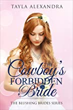 The Cowboy's Forbidden Bride (Blushing Brides Book 4)
