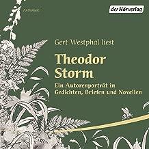 Gert Westphal liest Theodor Storm: Ein Autorenporträt in Gedichten, Briefen und Novellen