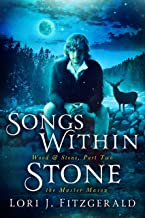 Songs Within Stone: The Master Mason (Wood & Stone Book 2)