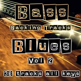 Blues Backing Tracks for Bass in all keys Vol 2