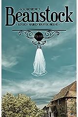 Beanstock - Lügen haben kurze Beine (Geschichten aus Parsley Manor 3) (German Edition) Kindle Edition