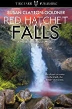 Red Hatchet Falls: A Winston Radhauser Mystery: #7