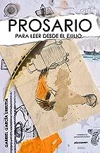 Prosario para leer desde el exilio (Spanish Edition)
