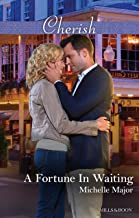 A Fortune In Waiting (The Fortunes of Texas: The Secret Fortunes Book 1)