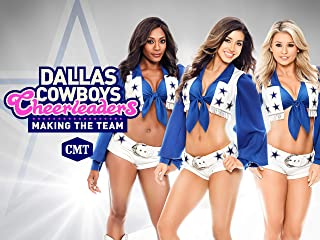 Dallas Cowboys Cheerleaders: Making The Team Season 13