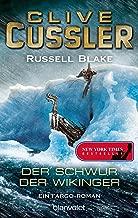 Der Schwur der Wikinger: Ein Fargo-Roman (Die Fargo-Abenteuer 6) (German Edition)