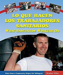 Lo Que Hacen Los Trabajadores Sanitarios/what Sanitation Workers Do (What Does a Community