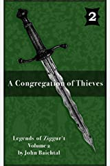 A Congregation of Thieves (Legends of Ziggur't Book 2) Kindle Edition