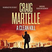 A Clean Kill: Ian Bragg Thriller, Book 2
