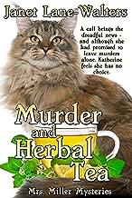 Murder and Herbal Tea (Mrs. Miller Mysteries Book 5)