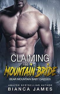 Claiming His Mountain Bride (Bear Mountain Baby Daddies Book 3)