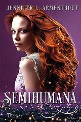Semihumana (Titania luna azul) Versión Kindle