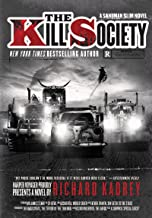 The Kill Society: A Sandman Slim Novel