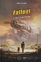 The Fallout Saga: Story Of A Mutation: A Tale of Mutation, Creation, Universe, Decryption