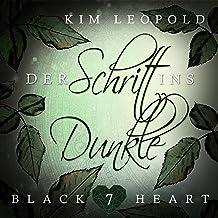 Der Schritt ins Dunkle: Black Heart 7