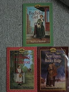 Three Roger Lea MacBride Paperbacks (The Rose Years; Bachelor Girl; On the Banks of the Bayou; New Dawn on Rocky Ridge)