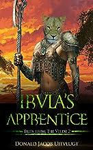 Irula's Apprentice (Tales from the Veldt Book 2)