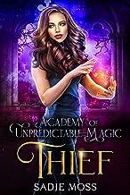 Thief (Academy of Unpredictable Magic Book 3)