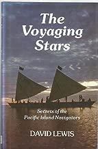 The voyaging stars: Secrets of the Pacific island navigators