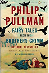 Fairy Tales from the Brothers Grimm: A New English Version (Penguin Classics Deluxe Edition) Kindle Edition