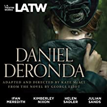 Daniel Deronda (Dramatized): From the Novel by George Eliot