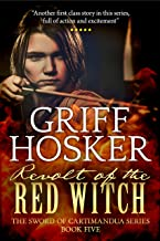 Revolt of the Red Witch (The Sword of Cartimandua Book 5)
