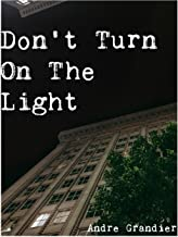 Best don t turn on the light Reviews