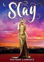 Slay: A Freya Novel