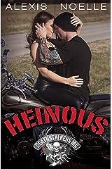 Heinous (Deathstalkers MC Book 2) Kindle Edition