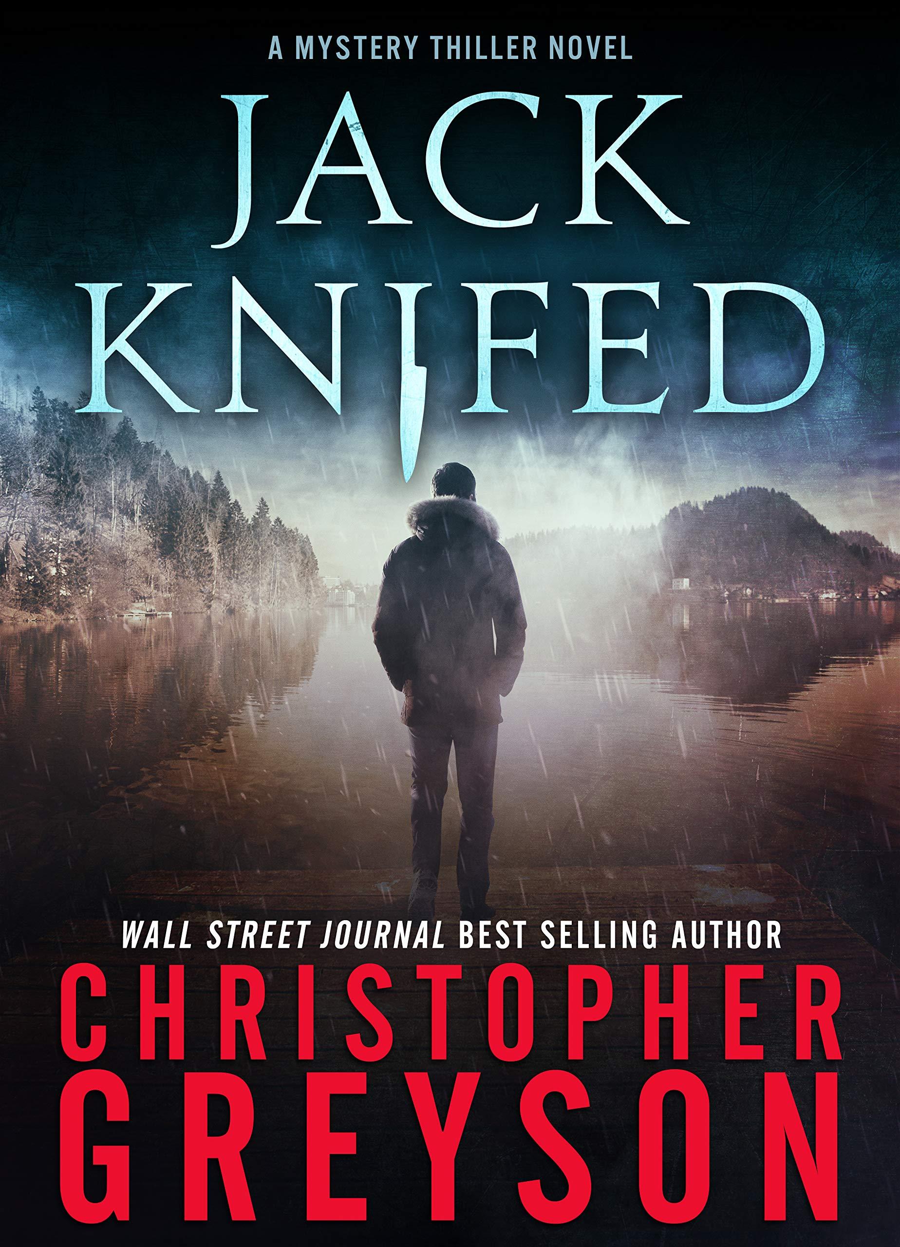 Detective Jack Stratton Mystery Thriller Series: JACK KNIFED (Detective Jack Stratton Mystery-Thriller Series Book 2)