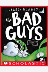 The Bad Guys in Alien vs Bad Guys (The Bad Guys #6) Kindle Edition