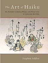 The Art of haiku: لديه تاريخ من خلال poems و رسومات مطبوعة بواسطة اليابانية Masters