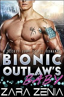 Bionic Outlaw's Baby: A Secret Baby Sci-Fi Romance