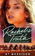 Rachel's Truth: A Cuckold Thriller